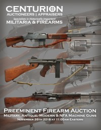 FIREARM AUCTION - Military, Antique, Modern & Machine Gun
