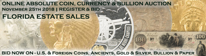 Buy Sell Collect Sale Coin Currency Gold Silver Bullion Currency Online Auction November 25 2018 Banner