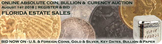 Buy Sell Collect Coin Gold Silver Bullion Currency Online Auction August 2018 Banner