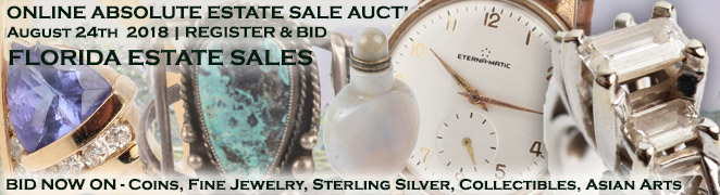 Estate Sale Online Auction Buy Sell Gold Silver Coins Estate Diamond Jewelry Art Collectibles Asian August 2018